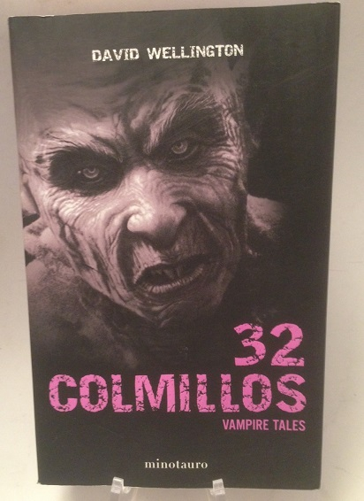 32 Colmillos Vampire Tales Wellington, David:
