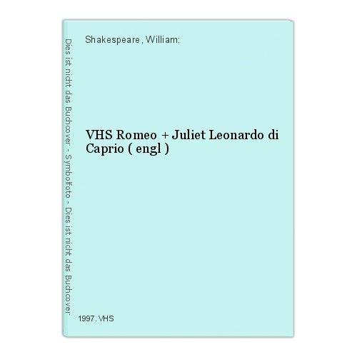 VHS Romeo + Juliet Leonardo di Caprio ( engl ) Shakespeare, William: