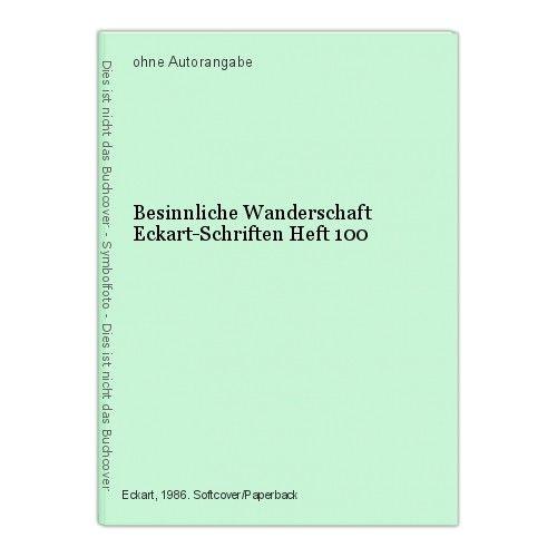 Besinnliche Wanderschaft Eckart-Schriften Heft 100
