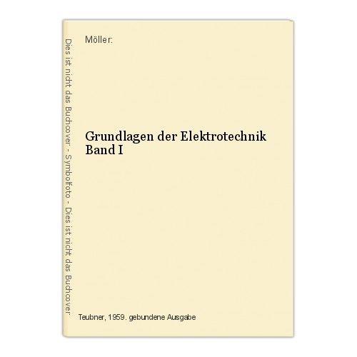 Grundlagen der Elektrotechnik Band I Möller: