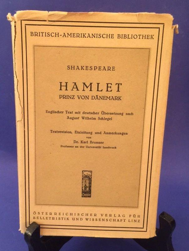 Hamlet Prinz von Dänemark Textrevision, Einleitung und Anmerkungen Dr. Brunner S 0