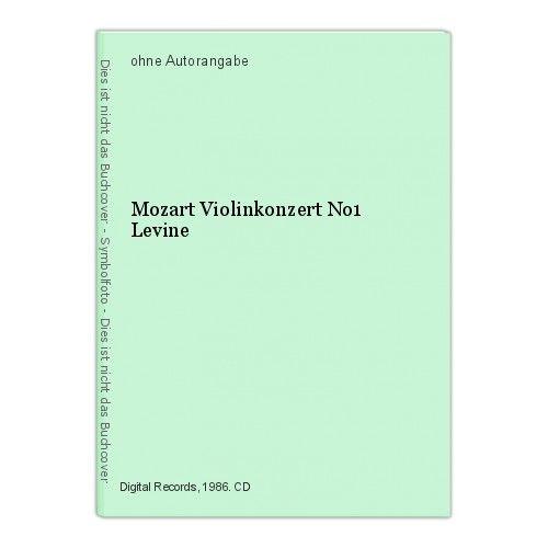 Mozart Violinkonzert No1 Levine