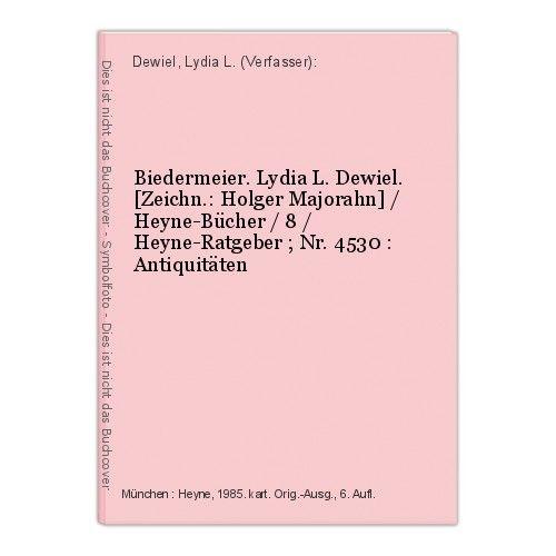 Biedermeier. Lydia L. Dewiel. [Zeichn.: Holger Majorahn] / Heyne-Bücher / 8 / He