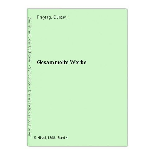 Gesammelte Werke Freytag, Gustav: 14620