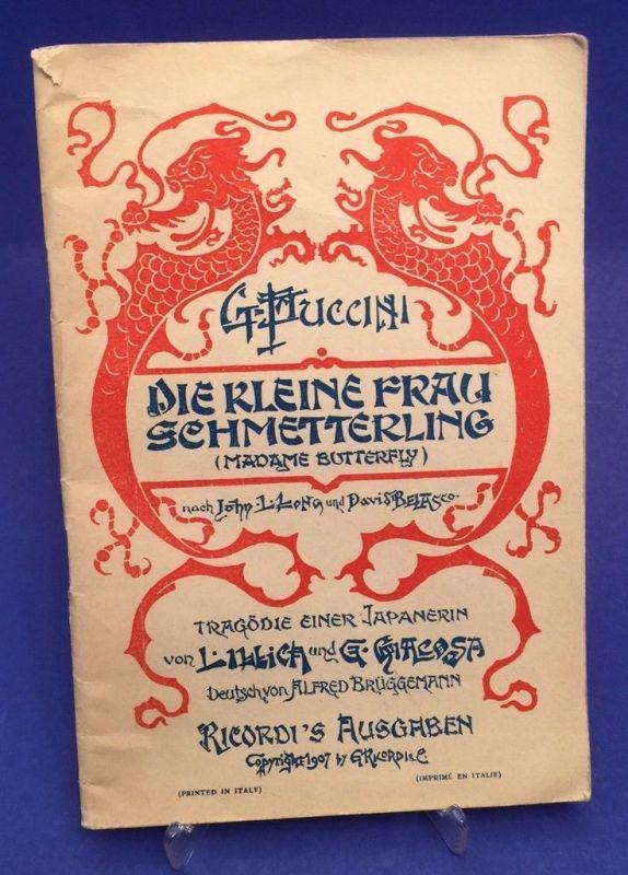 Die kleine Frau Schmetterling (Madame Butterfly), Libretto Brüggemann (Übersetze