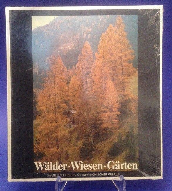 Wälder, Wiesen, Gärten : Bildzeugnisse österr. Kultur. hrsg. von Christian Brand