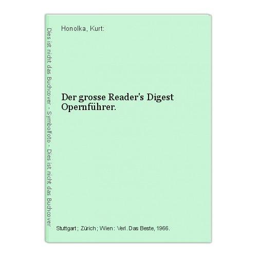Der grosse Reader's Digest Opernführer. Honolka, Kurt: