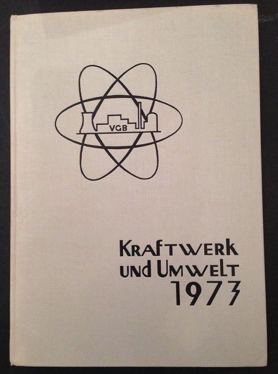VGB Konferenz Kraftwerk und Umwelt 1973 Vorträge