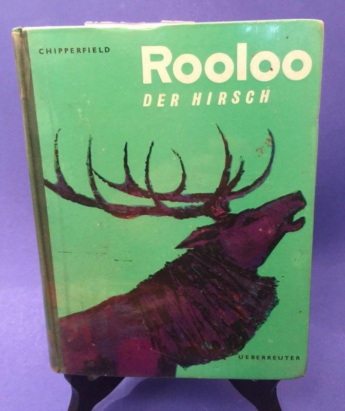 Rooloo Der Hirsch Chpperfield, Joseph: