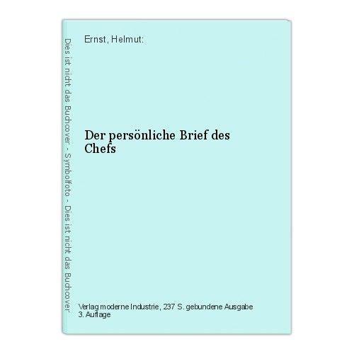 Der persönliche Brief des Chefs Ernst, Helmut: