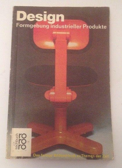 Design : Formgebung industrieller Produkte. von. [Aus d. Span. übertr. von Haine