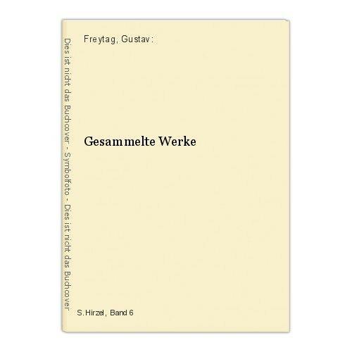 Gesammelte Werke Freytag, Gustav: 14621