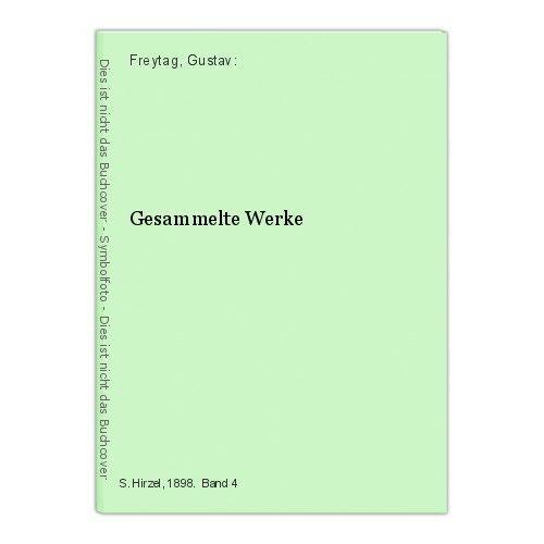 Gesammelte Werke Freytag, Gustav: