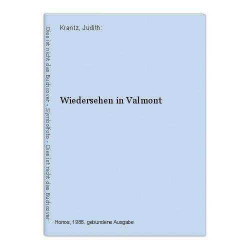 Wiedersehen in Valmont Krantz, Judith: