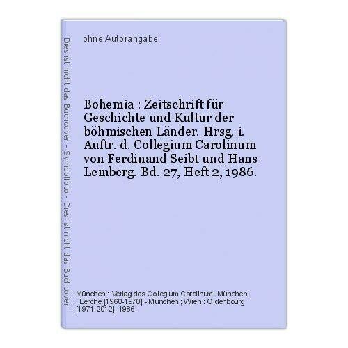 Bohemia : Zeitschrift für Geschichte und Kultur der böhmischen Länder. Hrs 13294