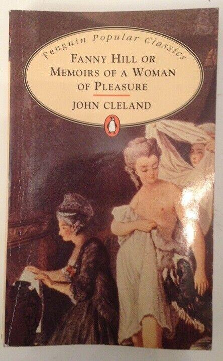 Fanny Hill or Memoirs of a woman of pleasure Cleland, John: