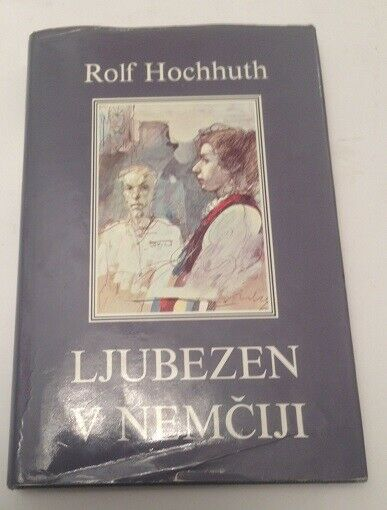 Ljubezen v Nemciji Hochhuth, Rolf: