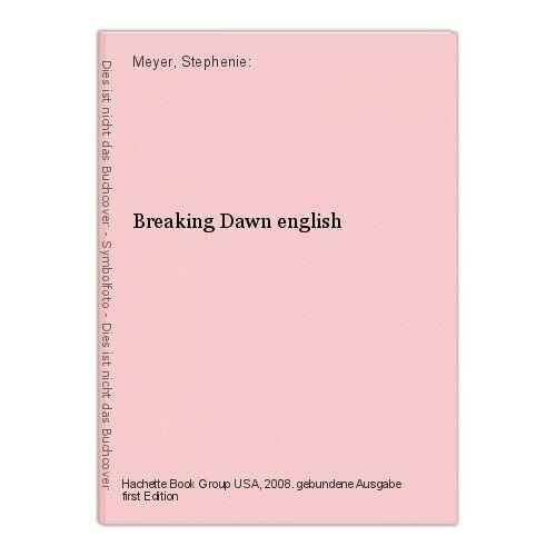 Breaking Dawn english Meyer, Stephenie:
