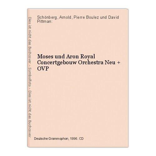 Moses und Aron Royal Concertgebouw Orchestra Neu + OVP Schönberg, Arnold, Pierre 0