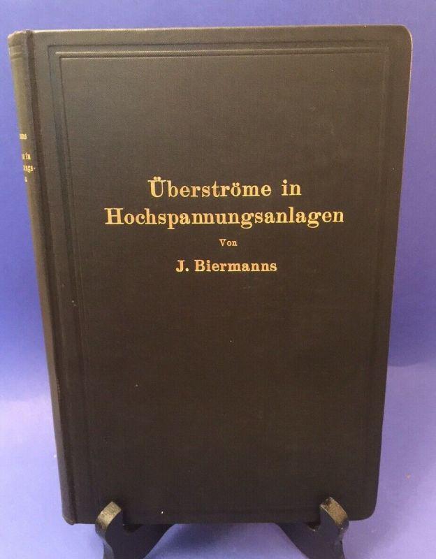 Überströme in Hochspannungsanlagen Biermanns, J.: 0