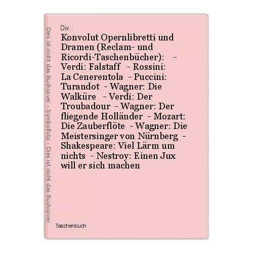 Konvolut Opernlibretti und Dramen (Reclam- und Ricordi-Taschenbücher):    - Verd