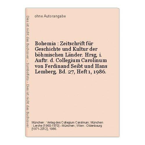 Bohemia : Zeitschrift für Geschichte und Kultur der böhmischen Länder. Hrs 13293