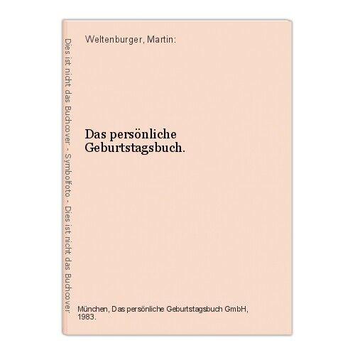 Das persönliche Geburtstagsbuch 26 Juni Weltenburger, Martin: