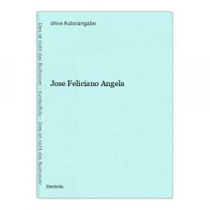 Jose Feliciano Angela