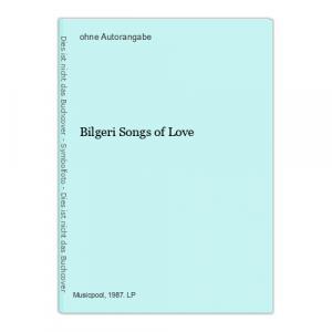 Bilgeri Songs of Love