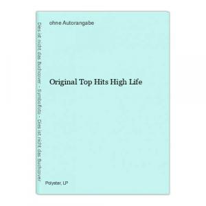 Original Top Hits High Life