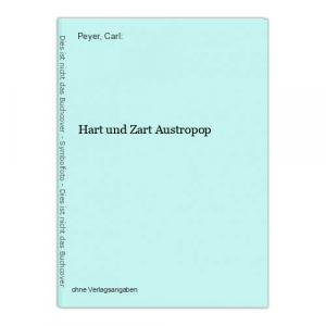 Hart und Zart Austropop Peyer, Carl: