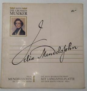 Die großen Musiker Mendelssohn, Felix: