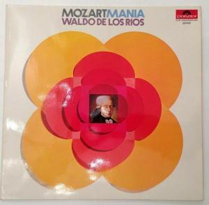 Mozart Mania Waldo de los Rios Mozart, Wolfgang Amadeus: