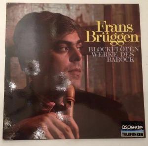 Blockflöten Werke des Barock Brüggen, Frans: