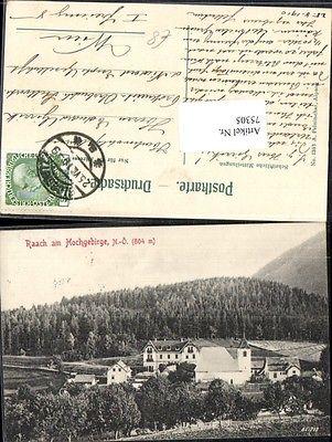 Raach am Hochgebirge Totale bei Gloggnitz Rax Reichenau Schneeberg Puchber