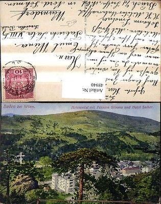 Baden b. Wien Helenental m. Pension Silvana u. Hotel Sacher