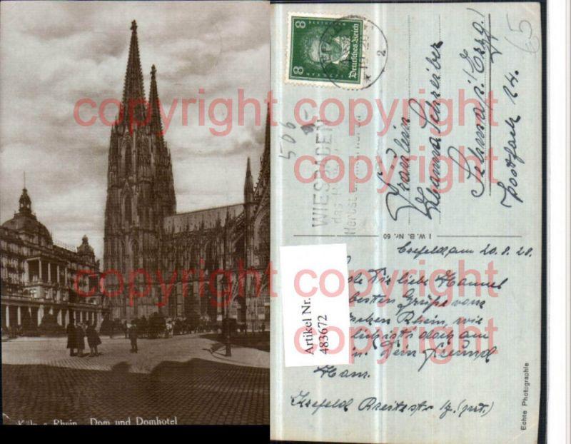 Köln am Rhein Dom Kirche u. Domhotel