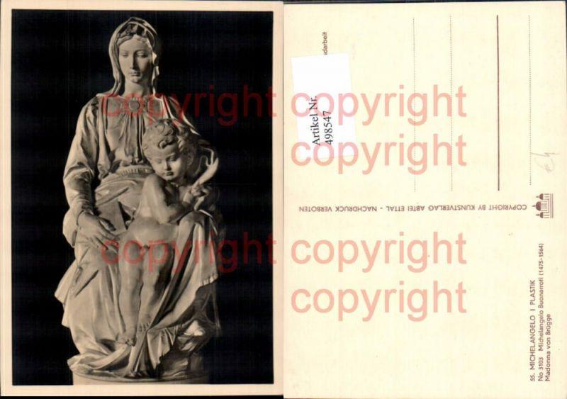 Künstler Ak Michelangelo Buonarroti Madonna v. Brügge Religion