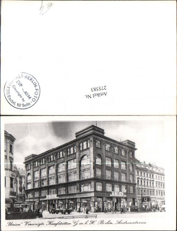 Berlin Andreasstraße Union Vereinigte Kaufstätten GmbH Gebäude
