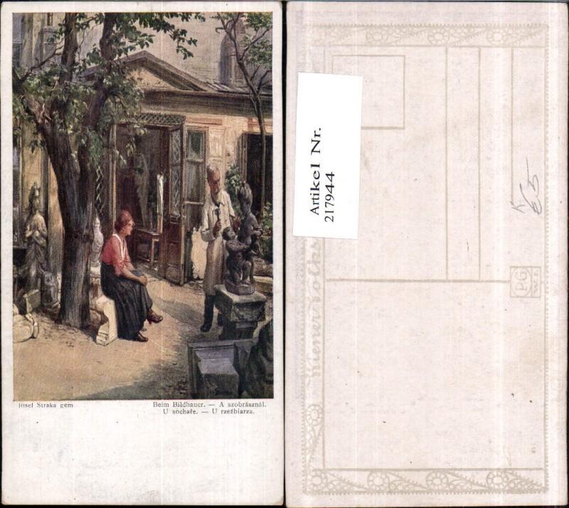 """Künstler AK Josef Straka """"Beim Bildhauer"""" Beruf Handwerk"""