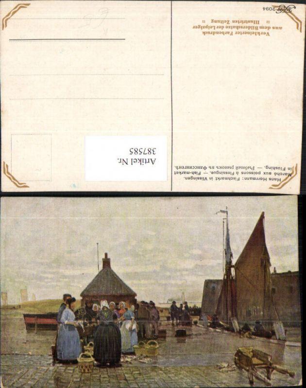 Künstler AK Hans Herrmann Netherlands Fischmarkt in Vlissingen