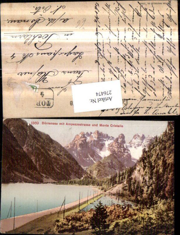 Trentino Bolzano Toblach Dürrensee m. Apezzostraße u. Monte Cristallo Ber