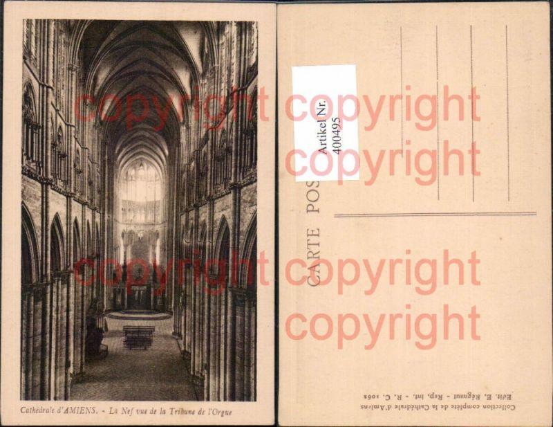 Kirche Cathedrale d Amiens La Nef vue de la Tribune de l Orgue Innenansic