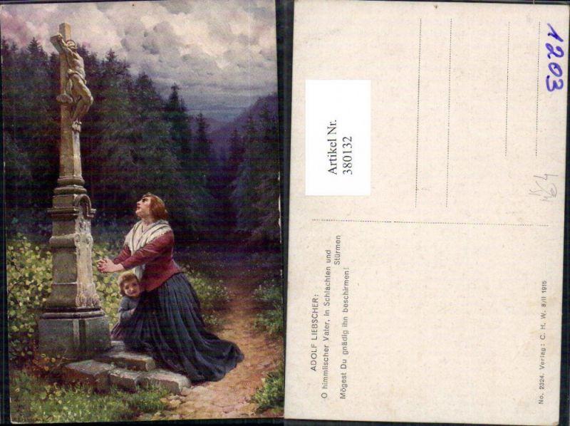 Künstler Ak Adolf Liebscher Frau Kind Gebet b. Marterl Bildstock Kreuz Re