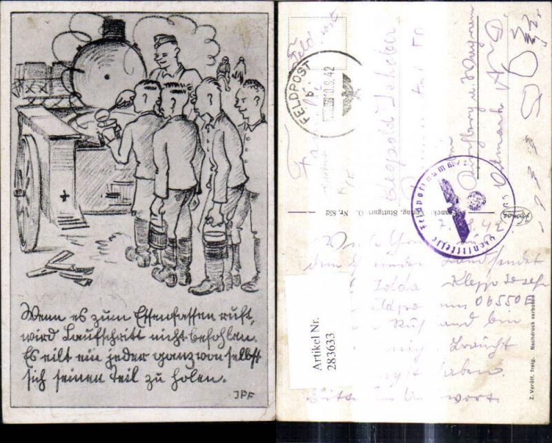 Künstler Ak WW1 Karikatur Soldaten b. Feldküche Text