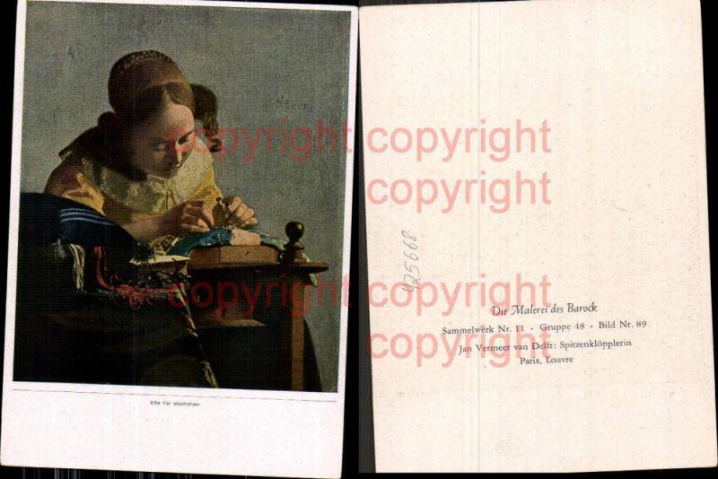Künstler Ak Jan Vermeer van Delft Spitzenklöpplerin Handarbeit Barock
