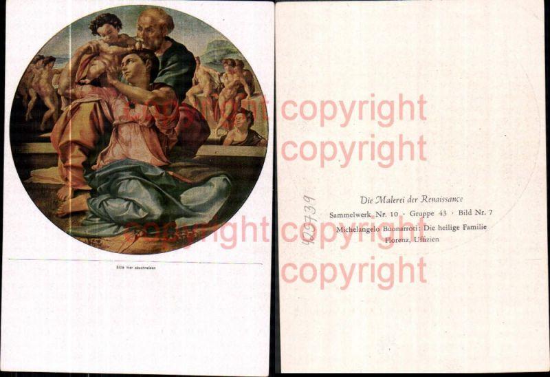Künstler Ak Michelangelo Buonarroti Die heilige Familie Religion Renaissa