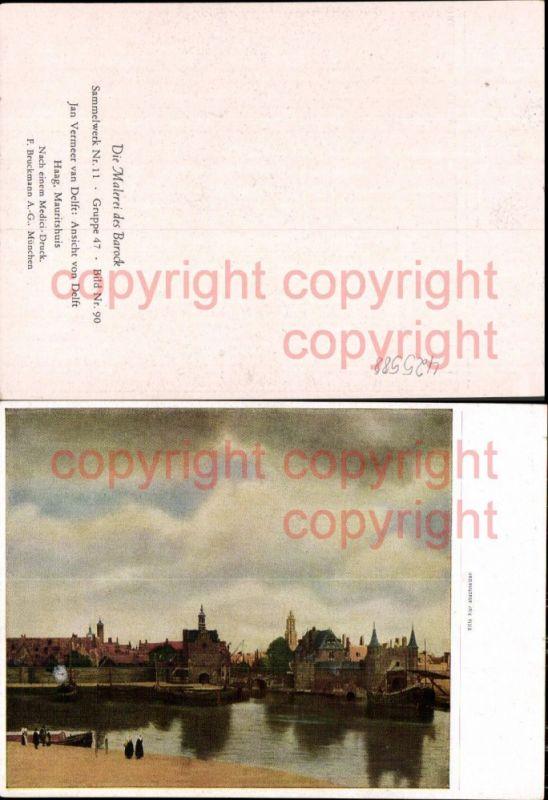 Künstler Ak Jan Vermeer van Delft Ansicht v. Delft Schiff Barock