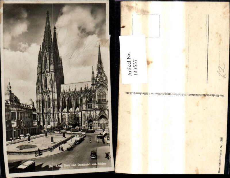 Köln Dom u. Domhotel v. Süden