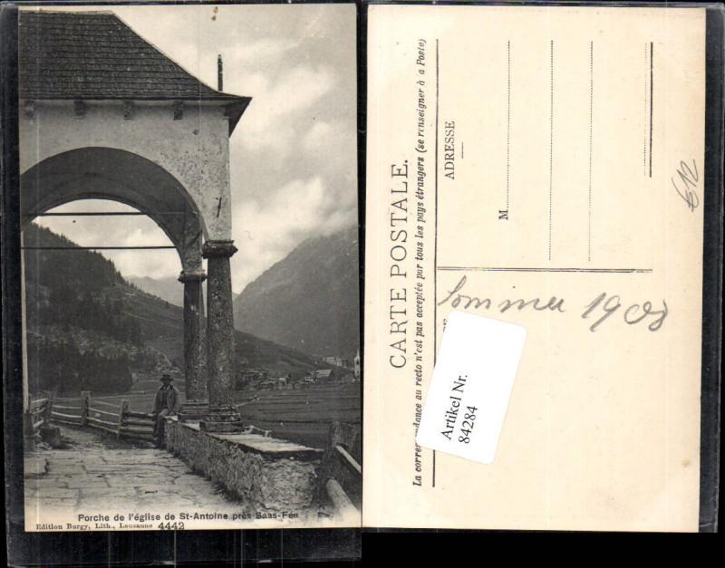 Porche de léglise de St. Anoine Kirche pres Saas Fee bei Visp Kt Wallis